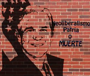 Neoliberalismo-Patria-o-Muerte