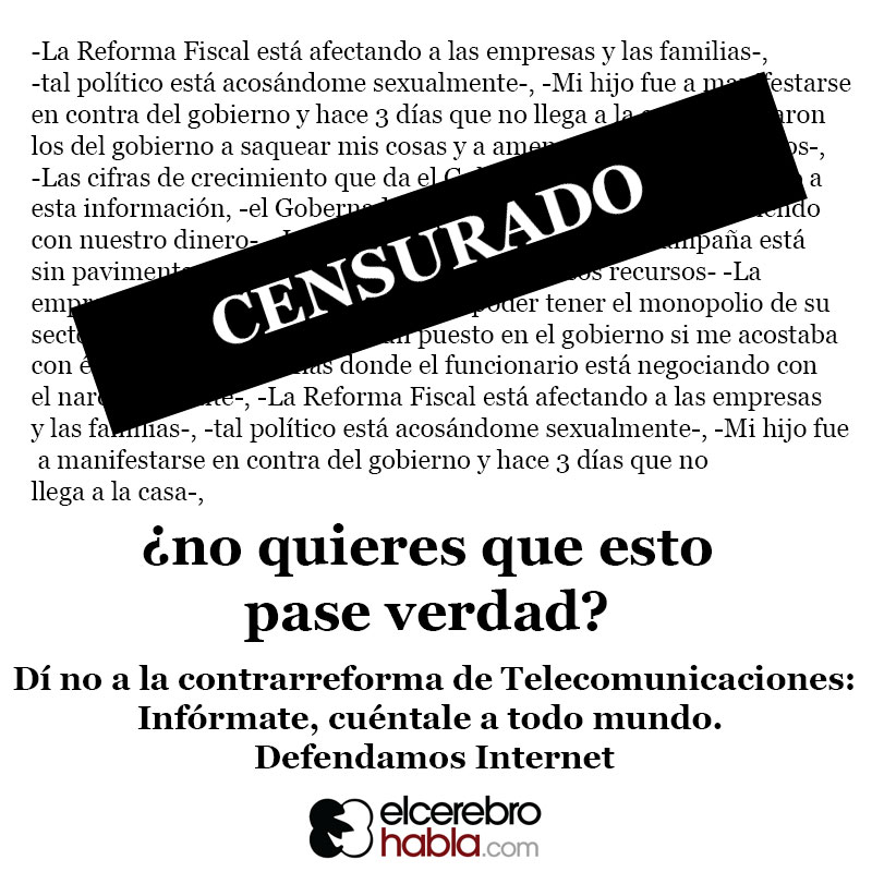 ¡No a la censura en México, defendamos Internet!