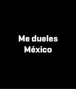 me duele la gente, me duele México