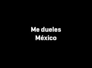 México me duele mucho