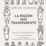 La Región más Transparente – Carlos Fuentes.
