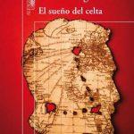 El Sueño del Celta – Mario Vargas Llosa